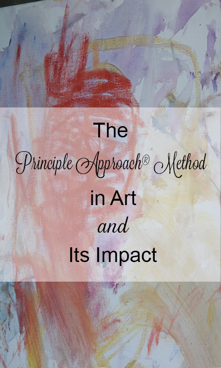 Principle Approach, The Principled Academy, Principled Academy, Principle Approach Art, Bible Principles