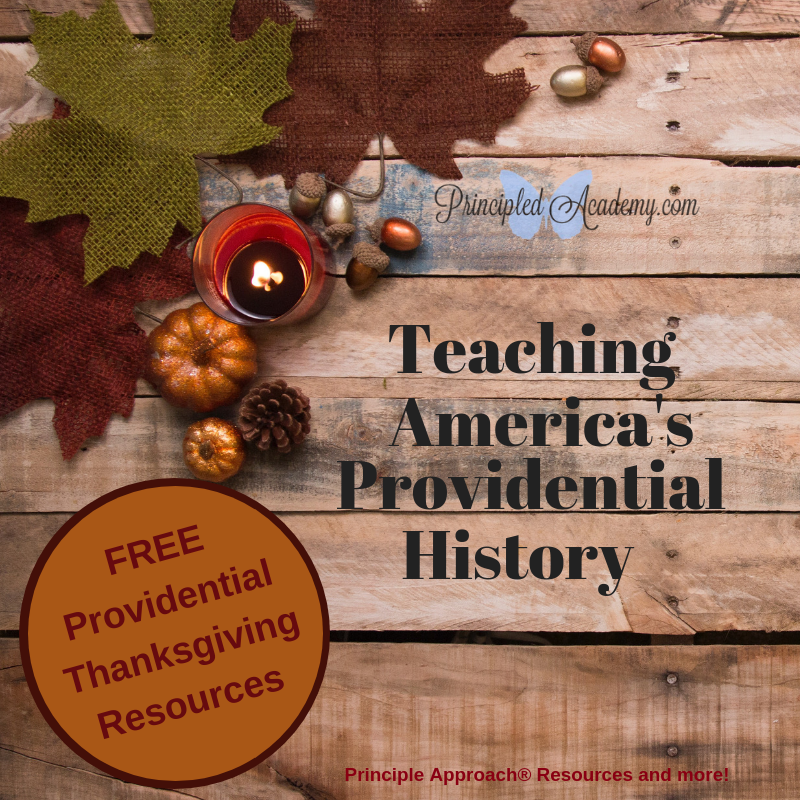 Teaching Americas Providential History, Principle Approach, Classical Education