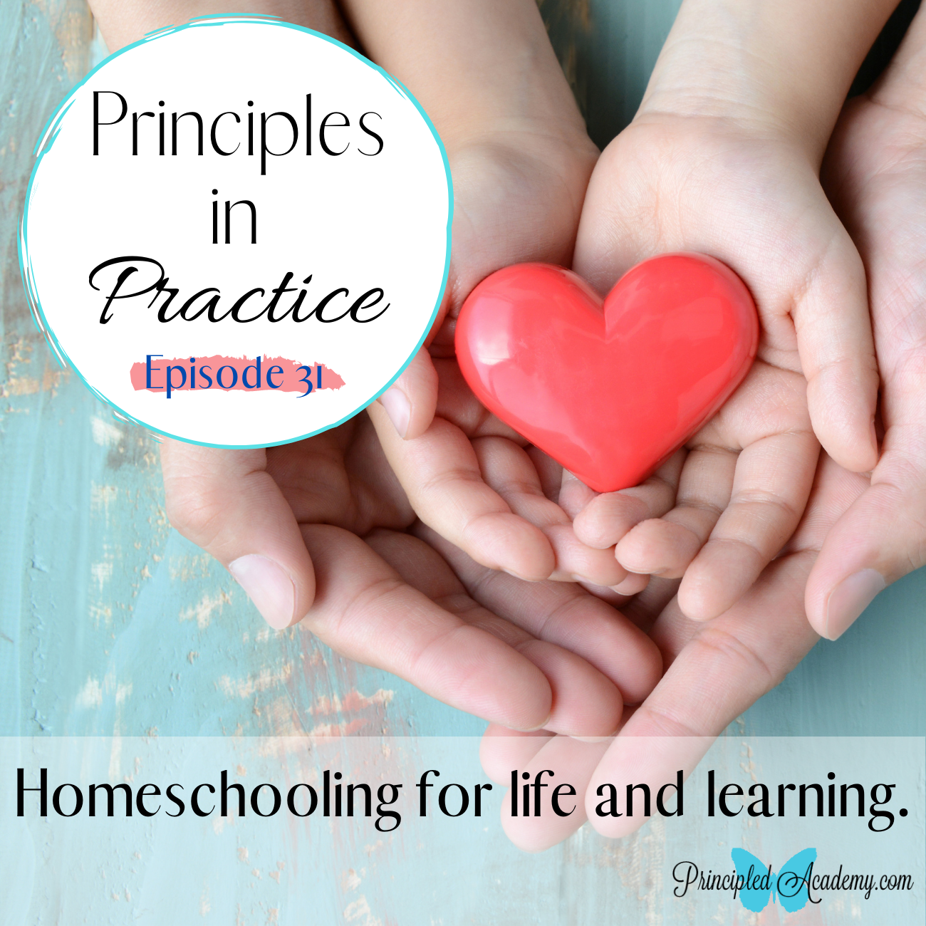 The-Principle-Approach-Podcast-The-Tutorial-Spirit-Biblical-Classical-Homeschoolers-Podcast-Christian-Homeschooling-Podcast