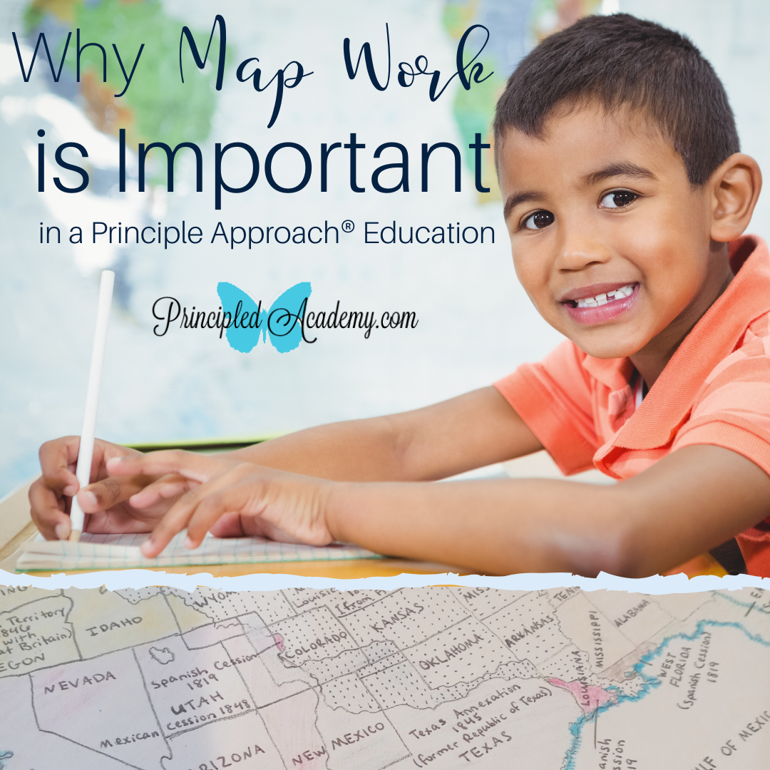 Why-Map-Work-Is-Important-in-a-Principle-Approach-Education-Principled-Academy-Biblical-Classical-Homeschoolers-Bible-Principles-Christian-Homeschooling