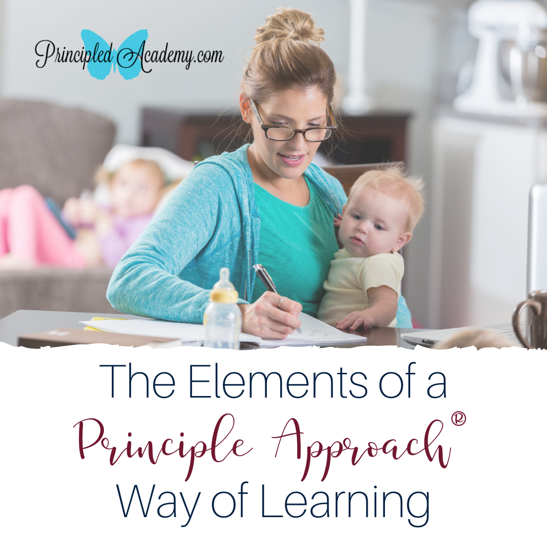 Attachment Details The-Elements-of-a-Principle-Approach-Way-of-Learning-Christian-Homeschooling-Biblical-Classical-Homeschoolers-Principled-Academy